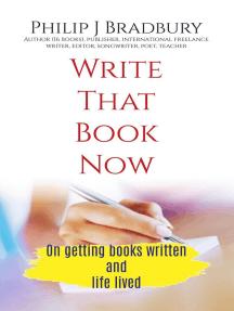 Write That Book Now: Write Now, #1