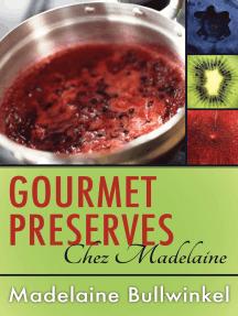 Gourmet Preserves Chez Madelaine