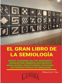 El gran Libro de la Semiología: EL GRAN LIBRO DE...