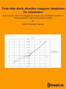 Twin-tube shock absorber computer simulation for automotive: basic formulas, Bond-Graf diagram for step by step calculation, examples of design parameters and Pascal program example