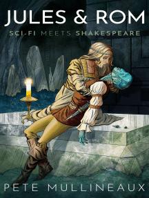 Jules & Rom: Sci-fi meets Shakespeare
