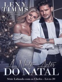 A Noite Antes do Natal: Série Lidando com os Chefes - Livro 20, #20