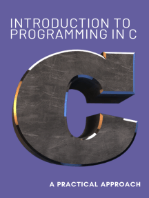 Introduction to programming in C, a practical approach.