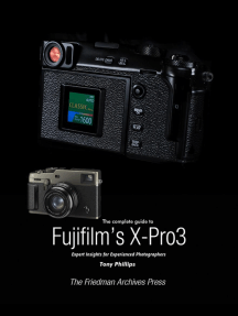 The Complete Guide to Fujifilm's X-Pro3