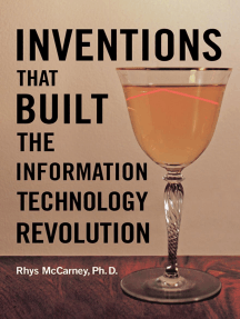 Inventions That Built the Information Technology Revolution
