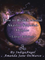 How to Read Celestial Akashic Starseed Origins