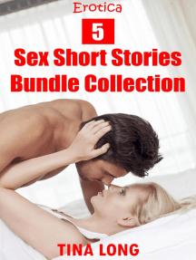 Erotica: 5 Sex Short Stories Bundle Collection