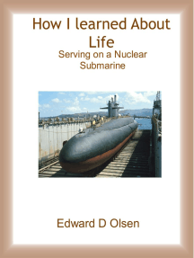 How I Learned About Life - Serving On a Nuclear Submarine