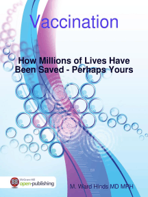Vaccination: How Millions of Lives Have Been Saved - Perhaps Yours