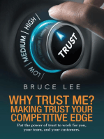 Why Trust Me? Making Trust Your Competitive Edge