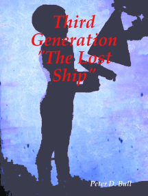 Third Generation the Lost Ship