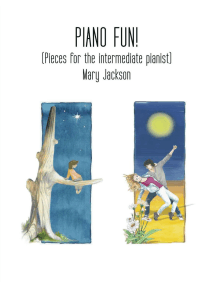 Piano Fun!: (Pieces for the Intermediate Pianist)