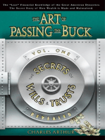 The Art of Passing the Buck
