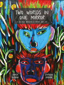 Two Worlds in One Mirror: a Dialogue Between a Father and Son