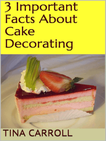3 Important Facts About Cake Decorating