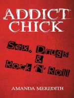 Addict Chick