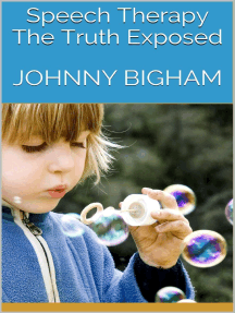 Speech Therapy: The Truth Exposed