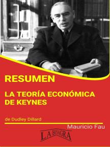Resumen de La Teoría Económica de Keynes: RESÚMENES UNIVERSITARIOS