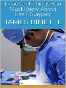 Important Things You Must Know About Lasik Surgery