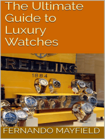 The Ultimate Guide to Luxury Watches