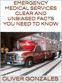 Emergency Medical Services: Clear and Unbiased Facts You Need to Know
