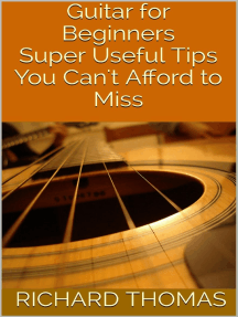 Guitar for Beginners: Super Useful Tips You Can't Afford to Miss