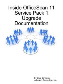 Inside Officescan 11 Service Pack 1 Upgrade Documentation