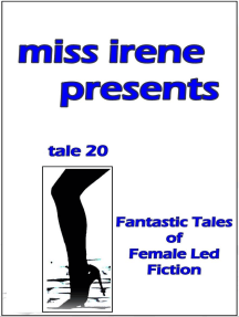 Miss Irene Presents - Tale 20