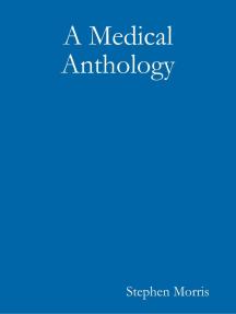 A Medical Anthology