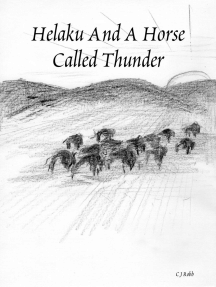 Helaku and a Horse Called Thunder