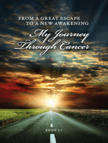 From a Great Escape to a New Awakening: My Journey Through Cancer