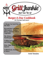 The Grill Junkie Burger a Day Cookbook