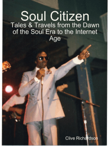 Soul Citizen - Tales & Travels from the Dawn of the Soul Era to the Internet Age