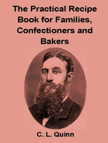 The Practical Recipe Book for Families, Confectioners and Bakers