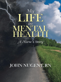 My Life In Mental Health: A Nurse's Story