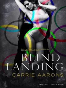 Blind Landing: Flipped, #1