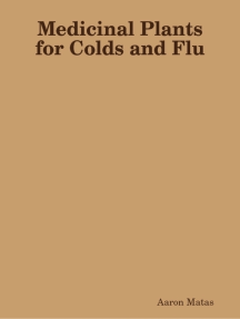 Medicinal Plants for Colds and Flu