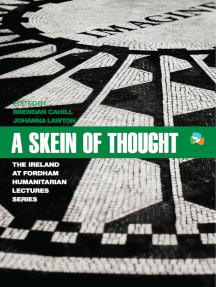 A Skein of Thought: The Ireland at Fordham Humanitarian Lecture Series