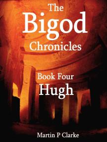 The Bigod Chronicles Book Four Hugh