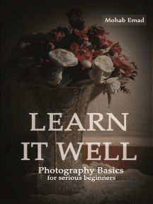 Learn It Well: Photography Basics for Serious Beginners