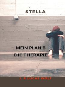 Stella: Mein Plan B Die Therapie