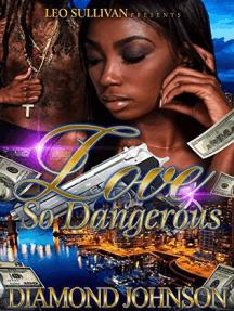 Love So Dangerous