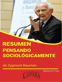 Resumen de Pensando Sociológicamente: RESÚMENES UNIVERSITARIOS
