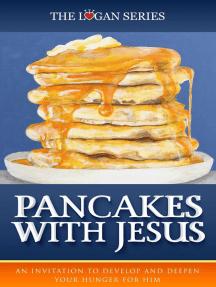 Pancakes With Jesus: Series 1, #2
