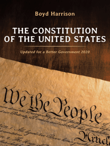 The Constitution of the United States: Updated for a Better Government 2020