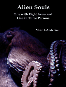 Alien Souls: One with Eight Arms and One in Three Persons