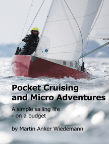 Pocket Cruising and Micro Adventures: A simple sailing life - on a budget