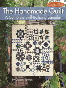The Handmade Quilt: A Complete Skill-Building Sampler