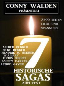 7 Historische Sagas zum Fest: 2700 Seiten Liebe und Spannung