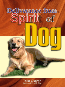 Deliverance from Spirit of Dog